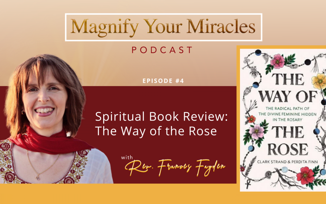Spiritual Book Review: The Way of the Rose