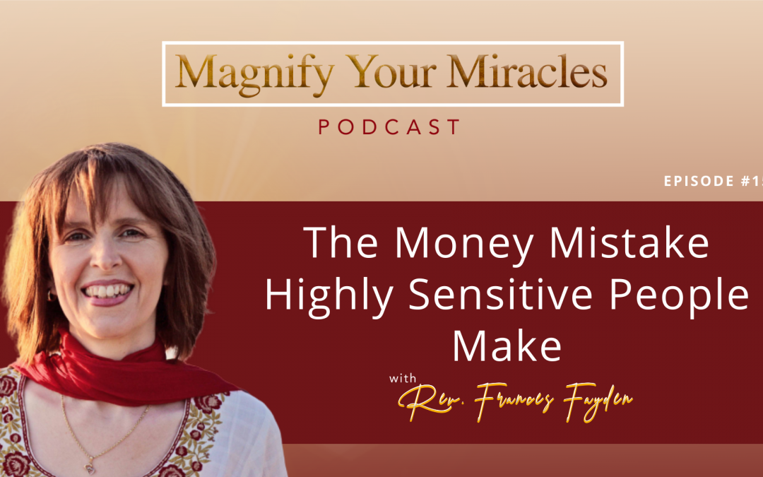 The Money Mistake Highly Sensitive People Make