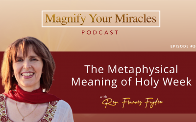 The Metaphysical Meaning of Holy Week