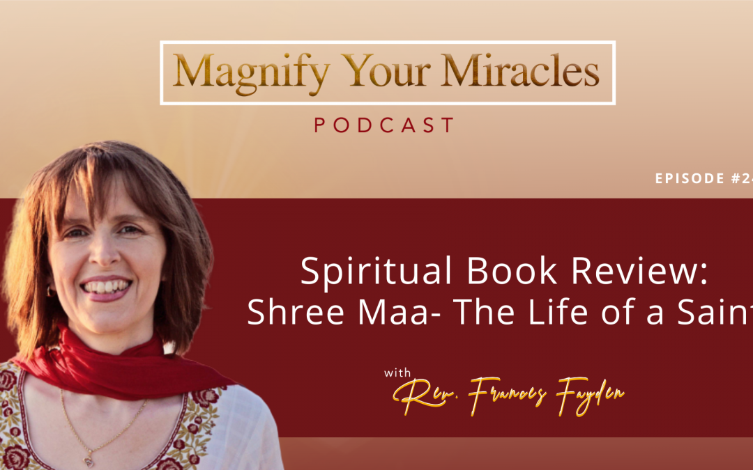 Spiritual Book Review: Shree Maa- The Life of a Saint