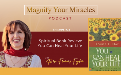 Spiritual Book Review: You Can Heal Your Life by Louise L. Hay