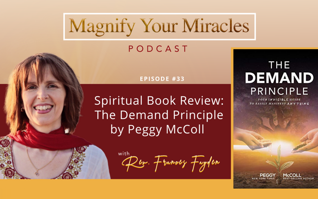 Spiritual Book Review: The Demand Principle by Peggy McColl