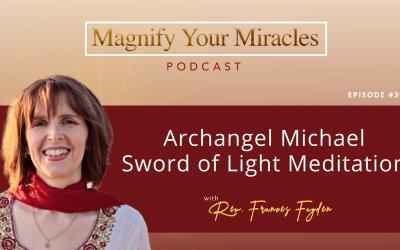 Archangel Michael Sword of Light Meditation