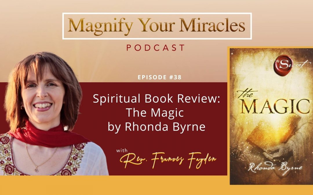 Spiritual Book Review: The Magic by Rhonda Byrne