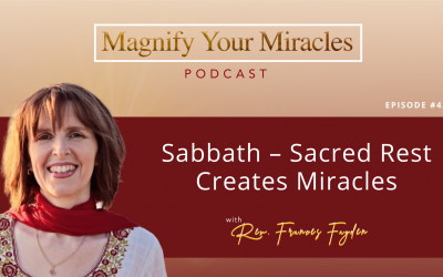 Sabbath – Sacred Rest Creates Miracles