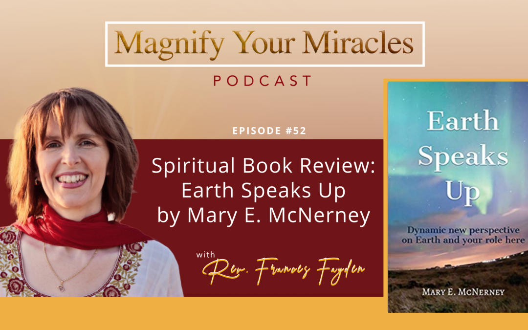 Spiritual Book Review: Earth Speaks Up by Mary E. McNerney