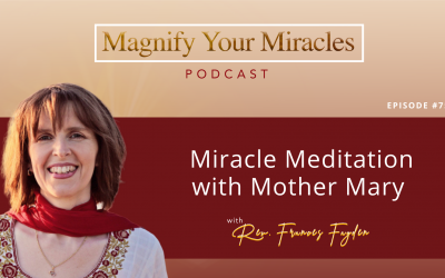 Miracle Meditation with Mother Mary