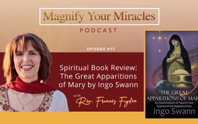 Spiritual Book Review: The Great Apparitions of Mary by Ingo Swann