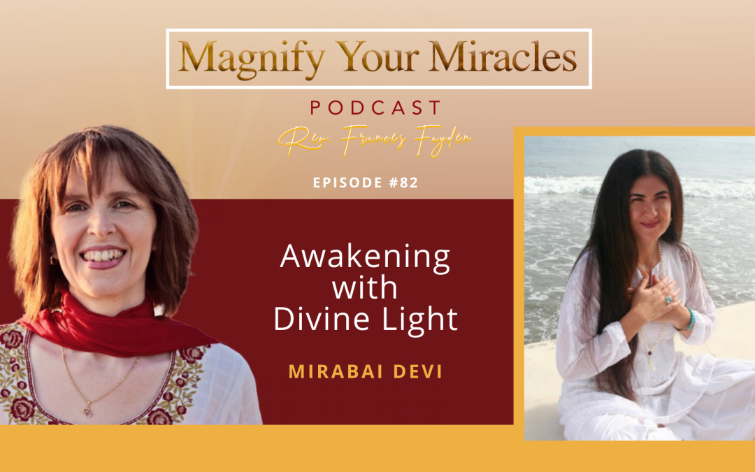 Awakening with Divine Light with Mirabai Devi