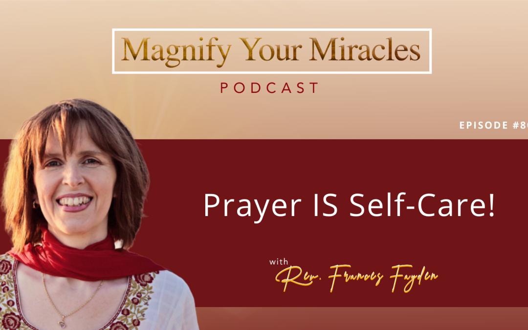 Prayer IS Self-Care!