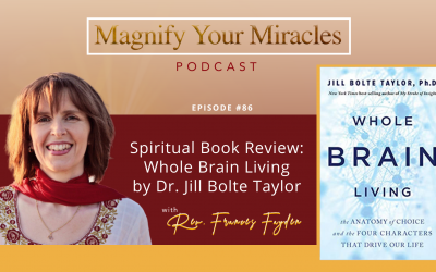 Spiritual book Review: Whole Brain Living by Dr. Jill Bolte Taylor