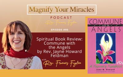 Spiritual Book Review: Commune with the Angels by Rev. Jayne Howard Feldman
