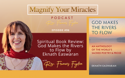 Spiritual Book Review: God Makes the Rivers to Flow by Eknath Easwaran