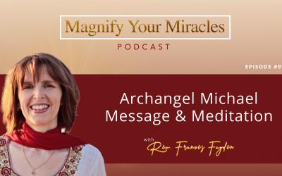 Archangel Michael Message & Meditation