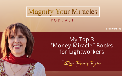 """My Top 3 """"Money Miracle"""" Books for Lightworkers"""